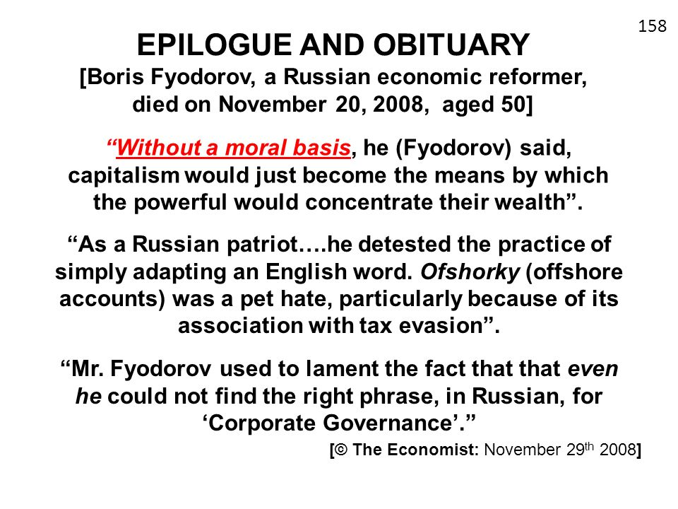 EPILOGUE AND OBITUARY [Boris Fyodorov, a Russian economic reformer, died on November 20, 2008, aged 50]